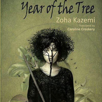 Kazemi's 'Year of the Tree' Translated Into English