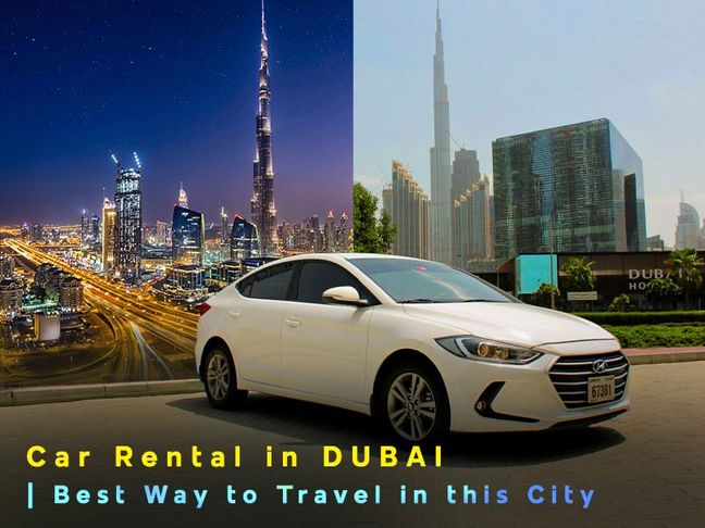 5 reasons why you need to rent a car in Dubai?